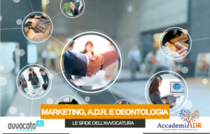 MARKETING, ADR, DEONTOLOGIA